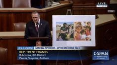 Who: Representative Trent Franks (R-Arizona) When: March...