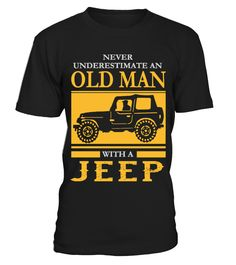 Old Man Jeep  #gift #idea #shirt #image #funny #campingshirt #new