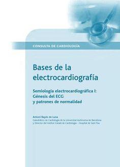 Primera parte de una serie de libros sobre lo básico teorico del EKG