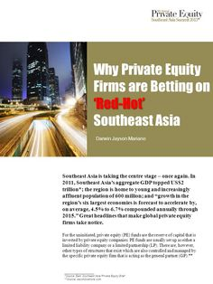 Why Private Equity Firms are Betting on Red-Hot Southeast Asia [Article] Visual Resume, Darwin, Southeast Asia, Digital Marketing, Finance, Social Media, Business, Hot, Store