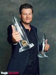 Blake Shelton <3 So what were you people saying about blake not being talented? i don't see you holding any awards.