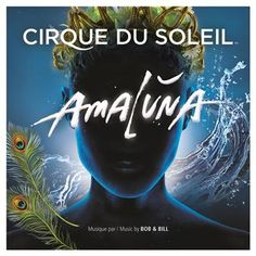 Amaluna from Cirque du Soleil - CD on sale now