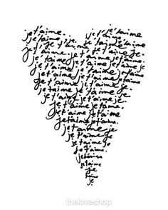 """Utterly beautiful French phrase meaning """"I love you"""" featuring hand drawn typography in a romantic love heart. Trés Belle!"""
