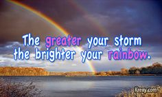 Google Image Result for http://krexy.com/wp-content/uploads/2012/05/Inspirational-Quotes-Rainbow.jpg
