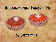 New Pumpkin Pie - Loomigurumi / Amigurumi - Rainbow Loom - Rubber Band Crochet - Fall / Thanksgiving - YouTube