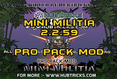 """Mini Militia 2.2.59 Pro Pack And Unlimited Nitro Mod [Latest] """"Unlimited Nitro Mod FOR NON ROOTED USERS"""" """"All Store Items Unlocked"""" """"Perfectly work on NON-ROOTED Devices"""" Hello, Today HubTricks Provide Mod APK For Mini Militia's Lovers. Best thing of this Mod is Perfectly Working on Non-Rooted Devices. Download Mini Militia 2.2.59 Pro Pack And Unlimited …"""