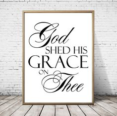 Farmhouse decor God shed his grace on thee print,gallery wall art,mixed media christian decor by on Etsy Christian Decor, Online Printing Companies, Gods Grace, Shed Plans, Medium Art, Mixed Media Art, Printable Wall Art, Farmhouse Decor, Gallery Wall