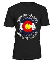 "# Colorado Drink Local Craft Beer T-Shirt .  Special Offer, not available in shops      Comes in a variety of styles and colours      Buy yours now before it is too late!      Secured payment via Visa / Mastercard / Amex / PayPal      How to place an order            Choose the model from the drop-down menu      Click on ""Buy it now""      Choose the size and the quantity      Add your delivery address and bank details      And that's it!      Tags: Know someone that loves to drink Colorado…"