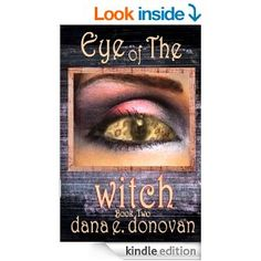Amazon.com: EYE OF THE WITCH: Book 2 (Detective Marcella Witch's Series) eBook: Dana E. Donovan: Kindle Store