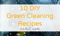10 DIY Green Cleaning Recipes