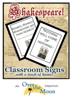 TEN Humorous Classroom Signs with Shakespeare Quotes.
