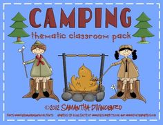 Camping Themed Classroom Pack -- Decorate your classroom Camping themed!