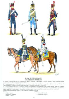 Kingdom of Holland, Cavalry & Artillery Empire, Army Uniform, Military Uniforms, Kingdom Of The Netherlands, Napoleonic Wars, American Revolution, Troops, Belgium, Dutch