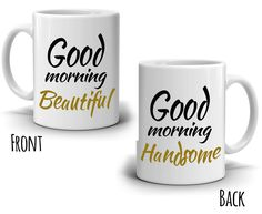 Romantic Anniversary Gifts for Couples Mug, Good Morning Handsome and Beautiful, Perfect Gift for Wife and Husband Birthday, His and Her Cups, Printed on Both Sides! Couples Coffee Mugs, Couple Mugs, Couple Gifts, Gifts For Wife, Romantic Anniversary, Anniversary Gifts For Couples, Good Morning Handsome, Coffee Lover Gifts, Coffee Lovers
