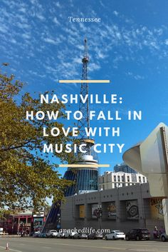 Nashville: How To Fall In Love With Music City. From bluegrass to country, and singer songwriters to rock, here's how to make the most of #Nashville #Tennessee.