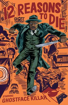 12 Reasons to Die #1 Ghost Variant by Wu Tang Clan's Ghostface Killah. Cover by JASON  JÄGEL. Purchase issue here: http://www.starclipper.com/product/12-reasons-to-die-ghost-variant/