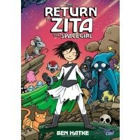 Top Graphic Novels Starring Mighty Girls - The Return of Zita the Spacegirl