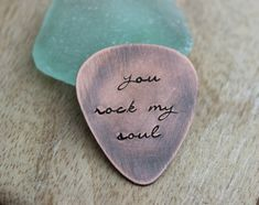 You Rock My Soul, Hand Stamped  Rustic style, Copper Guitar Pick, Playable, Inspirational, 24 gauge, Gift idea for him, Leather Case