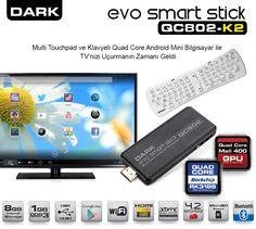 Her Televizyonda Smart TV Dönemi Şimdi Başlıyor! Dark Evo Smart Stick QC802-K2, Android Jelly Bean 4.2 işletim sistemli yapısıyla HDMI bağlantı noktasına sahip tüm TV'leri akıllı TV'lerin ötesine taşımak için tasarlandı! Gerçek Dört Çekirdek Rockchip RK3188 1.6GHz işlemci gücü, Quad Core Mali400 Gpu ekran kartı, 1GB DDR3 belleği, 8GB dahili depolama alanı, FullHD 1080p Yüksek Çözünürlük Desteği, Bluetooth, MicroSD Kart desteği ve XBMC media center arayüzü ile donatılmıştır.