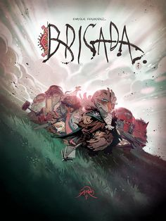 Brigada Cover by *EnriqueFernandez on deviantART