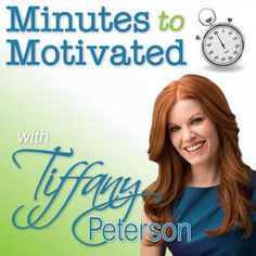 Minutes to Motivated with Tiffany Peterson