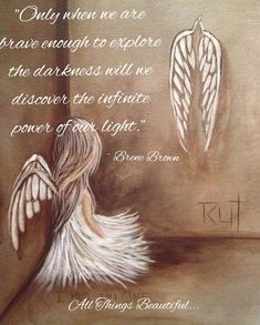 """Only when we are brave enough to explore the darkness will we discover the infinite power of our light. Great Quotes, Me Quotes, Qoutes, Inspirational Quotes, Hindi Quotes, Angel Quotes, Angel Pictures, Angel Art, Spiritual Quotes"