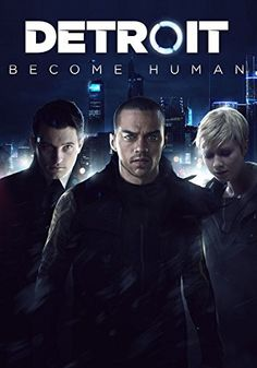Detroit  Become Human (Video Game 2018) b67f29898