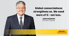 """""""I believe that many of the calls for more domestic manufacturing and the renationalization of economic sectors are misguided. National supply chains are not necessarily more resilient. If anything, supply chains will need to be more diversified in the future, which means more globalization, not less."""" John Pearson CEO DHL Express Business Ethics, Supply Chain, Vulnerability, Chains, Believe, Future, Reading, Future Tense, Chain"""