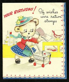 VINTAGE 1944 WWII ERA BIRTHDAY GREETING CARD / SHOPPING WITH RATION STAMPS THEME