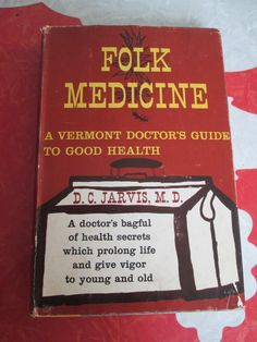 Folk Medicine, A Vermont Doctors Guide To Good Health, 1959 by VintageVeneers on Etsy