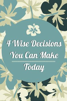 (4 Wise Decisions Yo