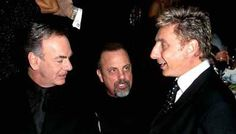 Neil Diamond, Billy Joel and Barry Manilow.