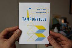 Tamponville : Aurélien Débat