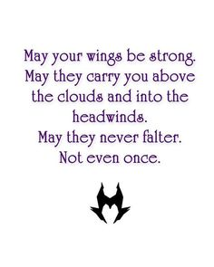 Maleficent Quotes May your wings never falter by Sumsitupdesigns