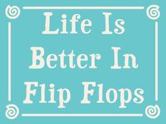 "Life is Better in Flip Flops Beach Sign 6""x4.5"""
