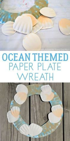 Quick and Easy Summer Craft for kids to create a paper plate ocean themed wreath. Ocean Activities for Kids Beach Crafts For Kids, Beach Themed Crafts, Under The Sea Crafts, Ocean Crafts, Summer Crafts For Preschoolers, Under The Sea Games, Rainbow Crafts, Nature Crafts, Beach Theme Preschool