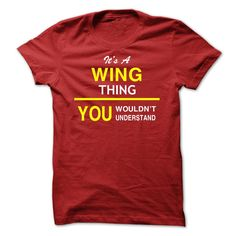 It's A WING Thing T-Shirts, Hoodies. CHECK PRICE ==► https://www.sunfrog.com/Names/Its-A-WING-Thing-sbvbqcmxjy.html?id=41382