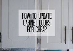 simple ways to update the look of your old cabinets pinterest rh pinterest com updating kitchen cabinet doors with glass redo kitchen cupboard doors