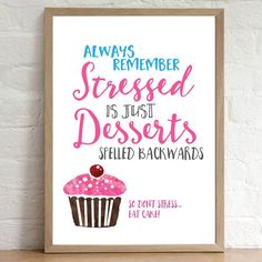 Stressed Spelled Backwards is just Desserts by SewInLoveGifts