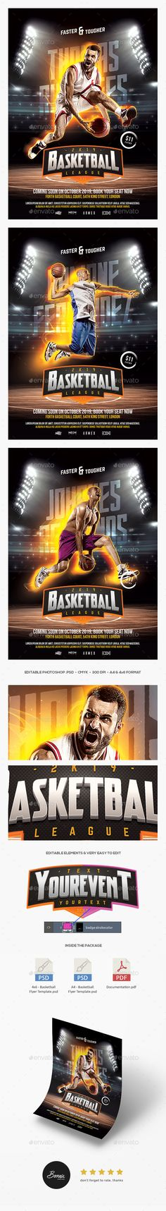 Basketball Flyer Basketball Flyer Template – A premium quality Photoshop flyer template design perfect to promote your basketball league, basketball match, or any basketball sport events. Available in 2 formats, A4 & 4×6 .psd flyer, CMYK color mode, 300 dpi resolutions, very easy to edit and ready for print.