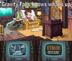 Gravity Falls knows