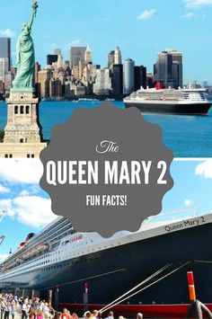 Read 10 fun facts about the Queen Mary 2!