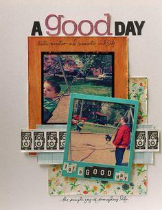 It was a good day, and this is a good way to use the Simple Joy by Ali Edwards (May 2012) Studio AE stamp set. Page by Laura O'Donnell.