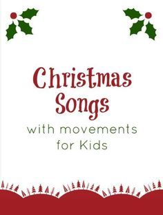 Songs with Motions for Toddlers and Preschoolers Squires Squires Hufford Christmas Songs for Kids to Sing with motions - love Away in a Manger! Want to teach it to Braden when I see him at Christmas!Nine Songs Nine Songs or 9 Songs may refer to: The Christmas Song, Christmas Program, Noel Christmas, Christmas Themes, Winter Christmas, Christmas Songs For Toddlers, Preschool Christmas Songs, Christmas Plays For Kids, Childrens Christmas Songs