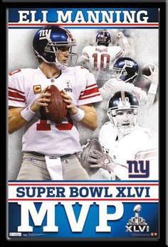 """NY Giants - Eli Manning MVP"" X - picturesenteresting New York Giants Football, Steelers Football, Manning Football, New York Giants Players, Football Names, Peyton Manning, Broncos, Eli Manning Super Bowl, Poster Art"