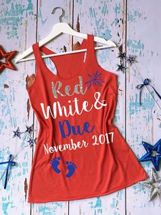Red White and Due® Pregnancy Shirt. of July Pregnancy Tank Top. Fourth of J… Red White and Due® pregnancy shirt. of July pregnancy tank top. of July pregnancy tank. Maternity Tees, Maternity Pictures, Maternity Fashion, Pregnancy Pictures, Pregnancy Tips, Pregnancy Clothes, Cute Pregnancy Shirts, Pregnancy Wardrobe, Maternity Outfits