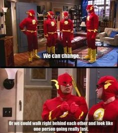 """Good lord, how you frustrate me, Leonard Hoffsteader!"" ~Sheldon as the Flash"