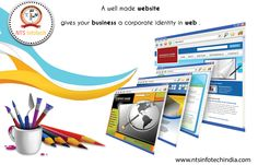 A well made website gives your business a corporate identity in web.for more visit http://www.ntsinfotechindia.com/