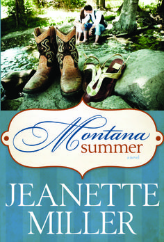 Montana Summer (Softcover) Jeanette Miller
