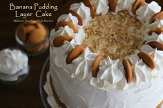 Melissa's Southern Style Kitchen: Banana Pudding Layer Cake